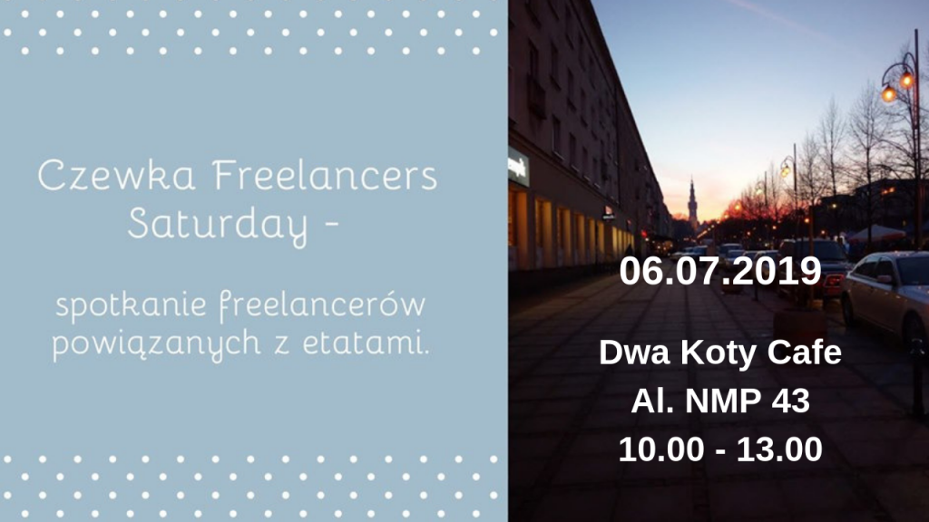 Czewka Freelancers Saturday